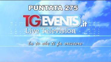 Tgevents Television Puntata 275