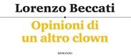 """IN PUNTA DI PENNA… """" Opinioni di un altro Clown """""""