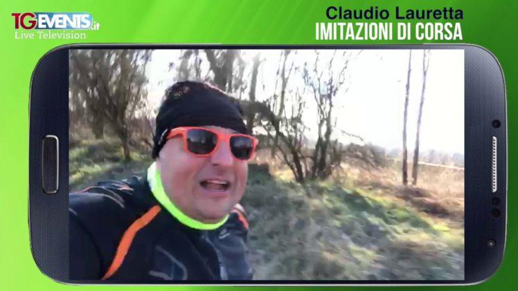 Claudio Lauretta e le imitazioni di corsa