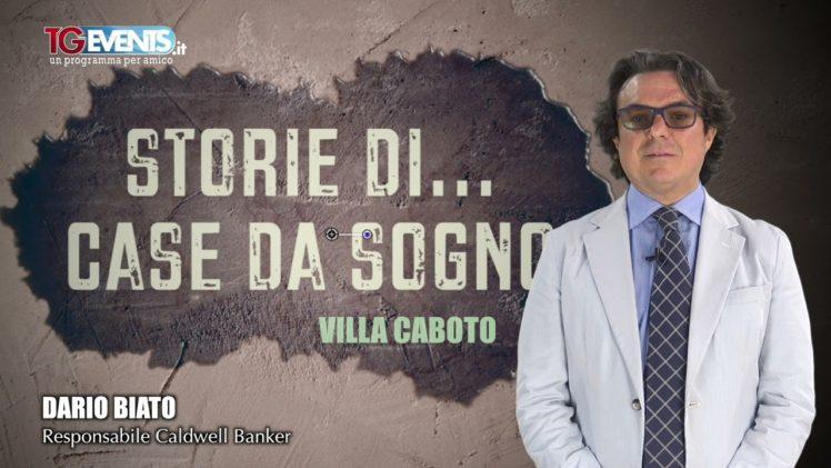 Storie di   Case da sogno Villa Caboto